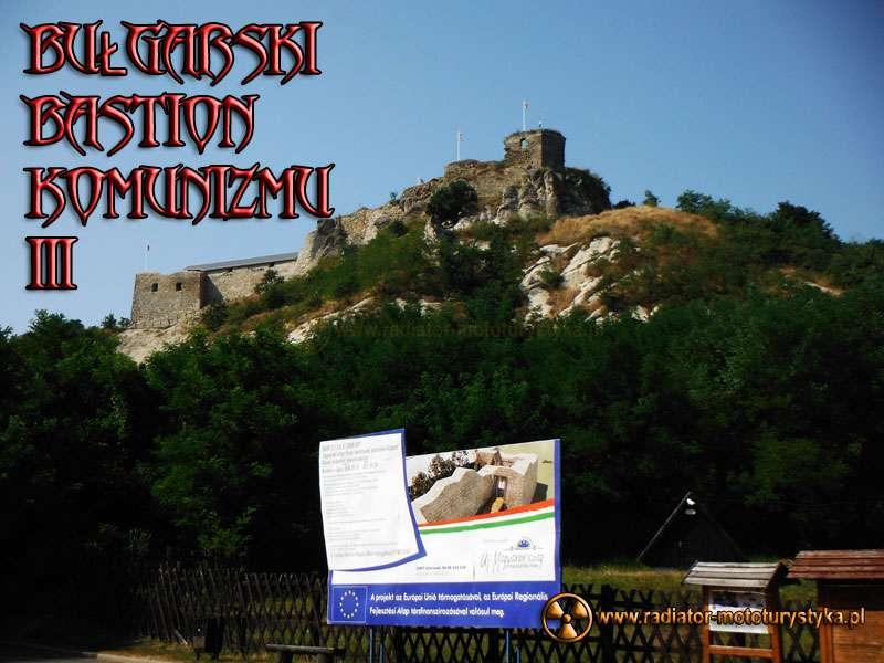 Wyprawa 2013 – Bułgarski bastion komunizmu część 3