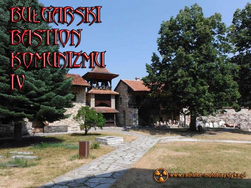 Wyprawa motocyklowa – Bułgarski Bastion Komunizmu część 4
