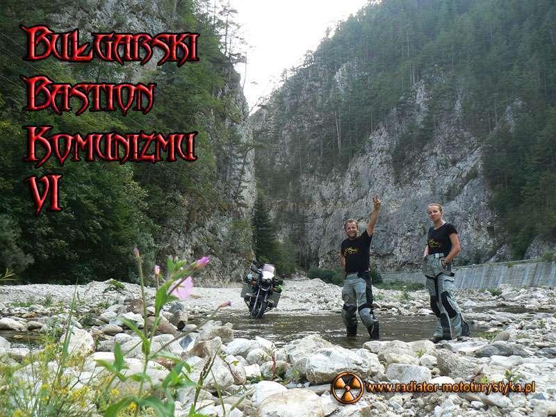 Wyprawa motocyklowa – Bułgarski Bastion Komunizmu – Rodopy
