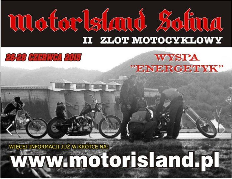 MotorIsland – 26-28.06.2015 Bieszczady, Wyspa Energetyk