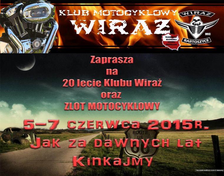Zlot motocyklowy – 20 lat Klubu Wiraż – 05-07.06.2015 Kinkajmy