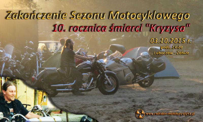 """Zakończenie Sezonu Motocyklowego – 10 rocznica śmierci """"Kryzysa"""" – 03.10.2015 Lubaczów"""