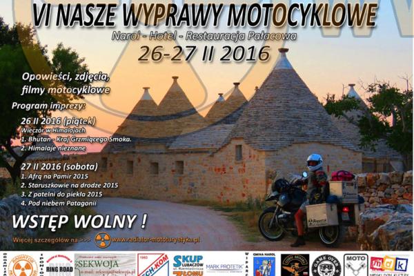 VI Nasze Wyprawy Motocyklowe - 26-27.02.2016 Narol