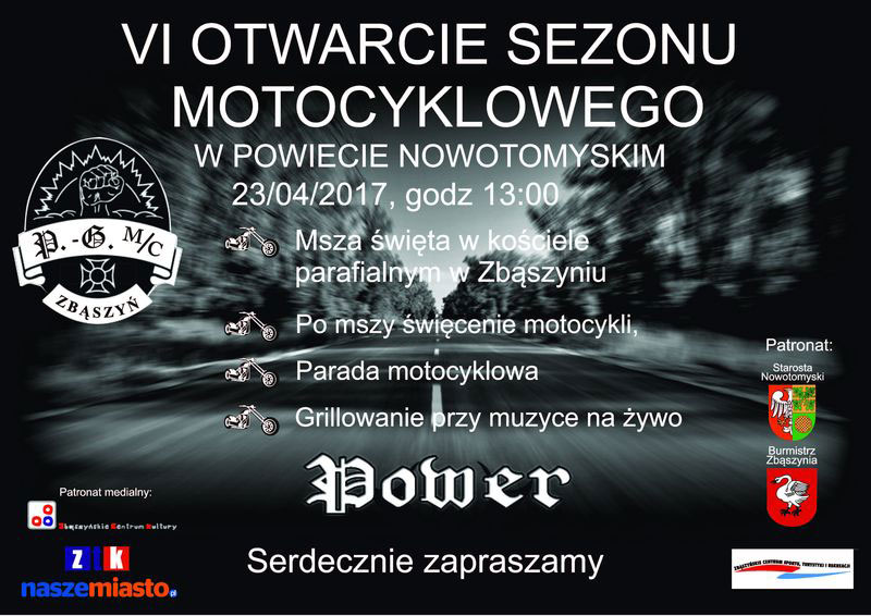 VI OTWARCIE SEZONU MOTOCYKLOWEGO W POWIECIE NOWOTOMYSKIM - Zbąszyń 2017