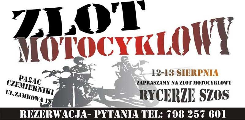 Zlot Motocyklowy Rycerze Dróg - Czemierniki