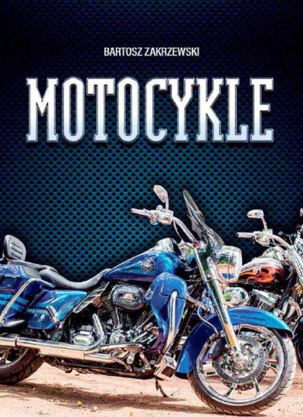 Motocykle - publikacja książkowa