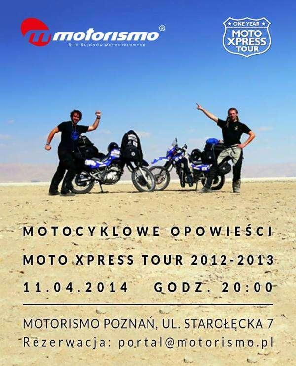 Motocyklowe Opowieści Moto Xpress Tour 2012 – 2013