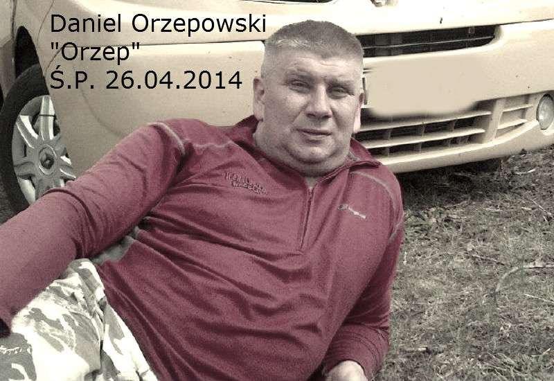 """Daniel Orzepowski """"Orzep"""" nie żyje"""