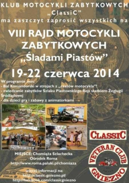 VIII Rajd Motocykli Zabytkowych Śladami Piastów 19-22.06.2014 – Chomiąża Szlachecka