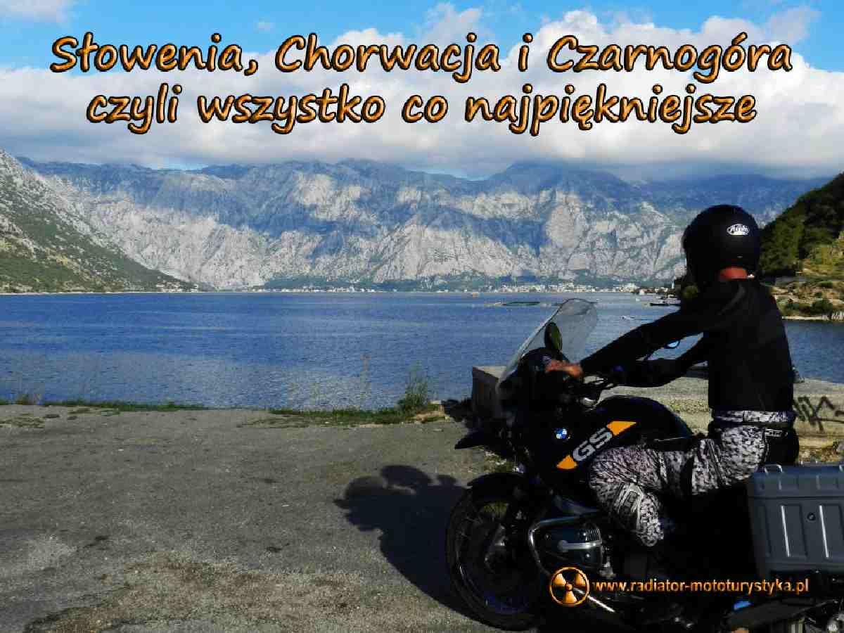 Słowenia, Chorwacja i Czarnogóra czyli wszystko co najpiękniejsze