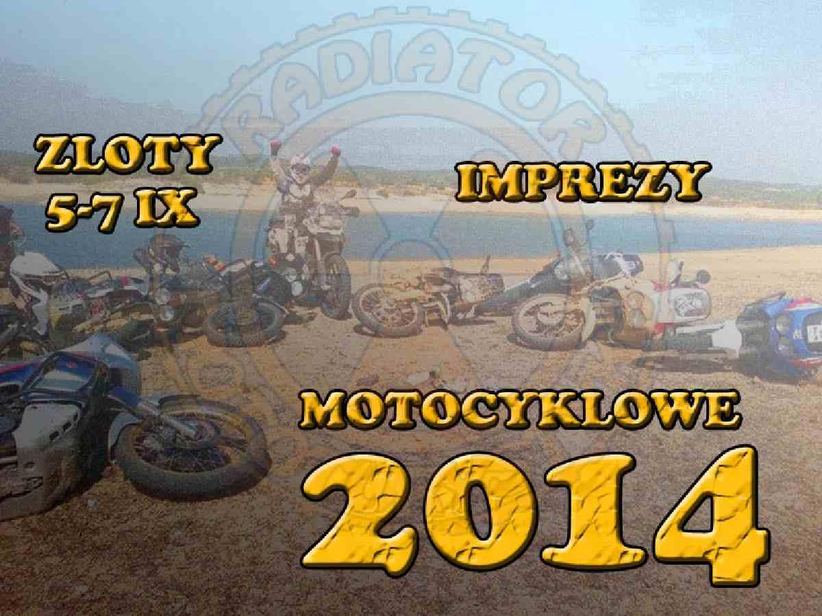 Zloty, imprezy motocyklowe – 5-7 IX 2014
