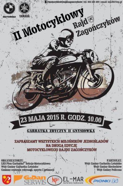 II Motocyklowy Rajd Zagończyków – 23.05.2015 Garbatka