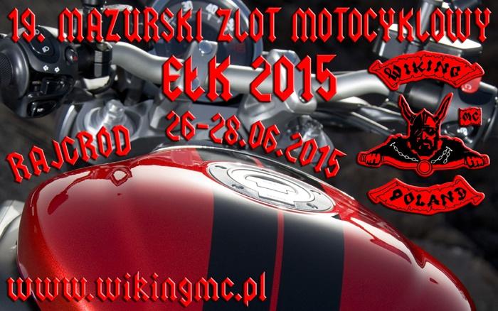 XIX Mazurski Zlot Motocyklowy – 26-28.06.2015 Ełk