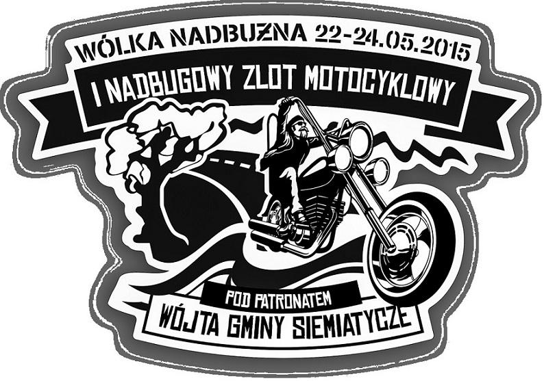 I Nadbugowy Zlot Motocyklowy – 22-24.05.2015 Wólka Nadbużna