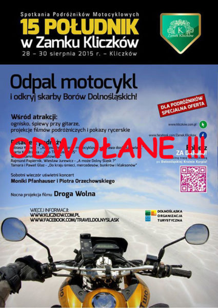 Spotkania Podróżników Motocyklowych 15 południk – 28-30.08.2015 Kliczków – odwołane !