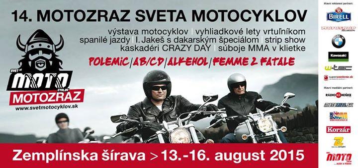 XIV Zlot Motocyklowy – 13-16.08.2015 Zemplinska Sirava – Słowacja