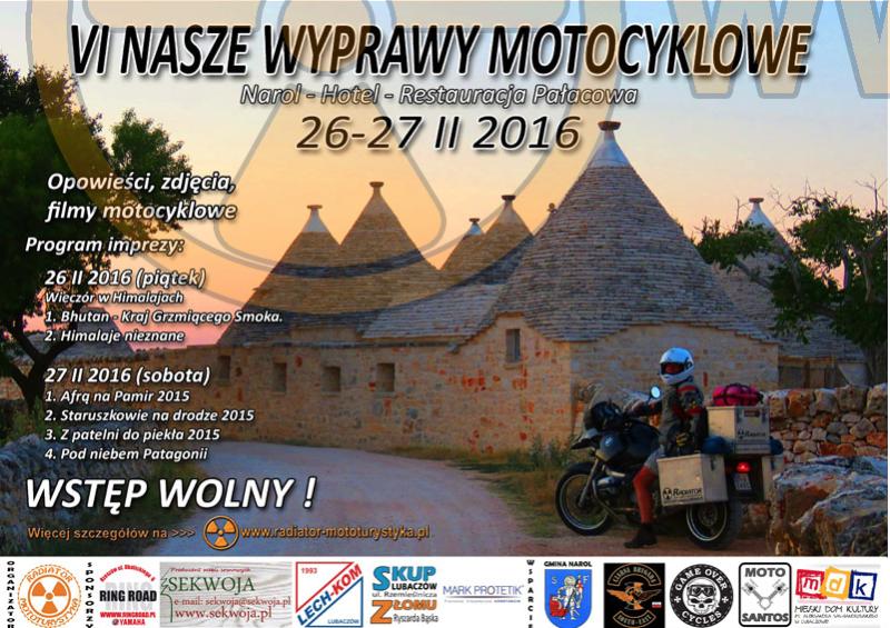 VI Nasze Wyprawy Motocyklowe – 26-27.02.2016 Narol