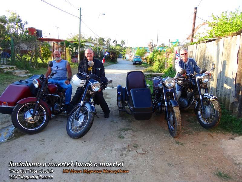 VIII Nasze Wyprawy Motocyklowe – Socialismo o muerte? Junak o muerte!