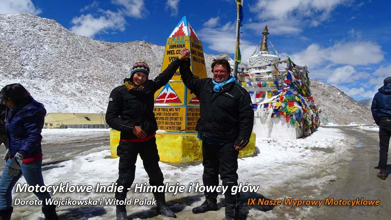 IX Nasze Wyprawy Motocyklowe – Motocyklowe Indie – Himalaje i łowcy głów