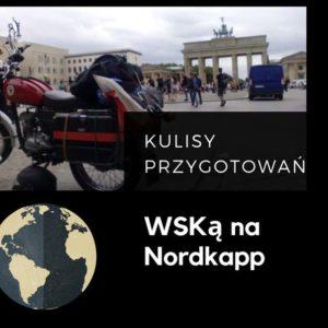 Retro Moto Trip Wyjazd WSKą na Nordkapp