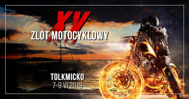 XV ZLOT MOTOCYKLOWY KARDAN TOLKMICKO