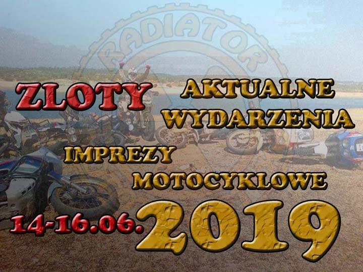 Zloty, imprezy motocyklowe – czerwiec 2019