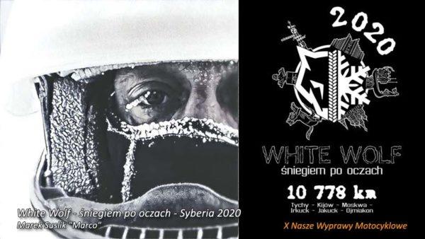 X Nasze Wyprawy Motocyklowe - White Wolf - śniegiem po oczach - Syberia 2020