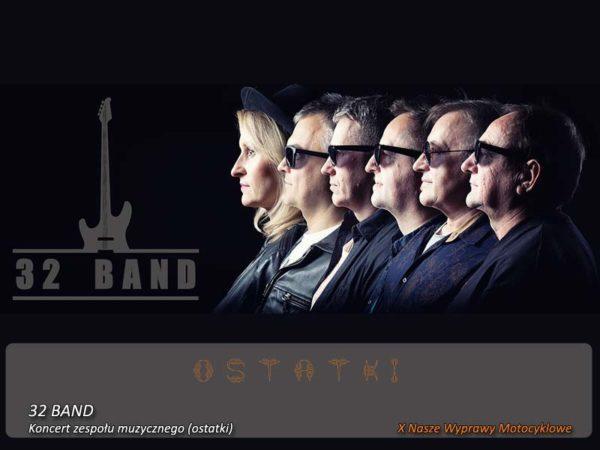 X Nasze Wyprawy Motocyklowe – koncert 32 Band