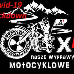 XI Nasze Wyprawy Motocyklowe - lockdown
