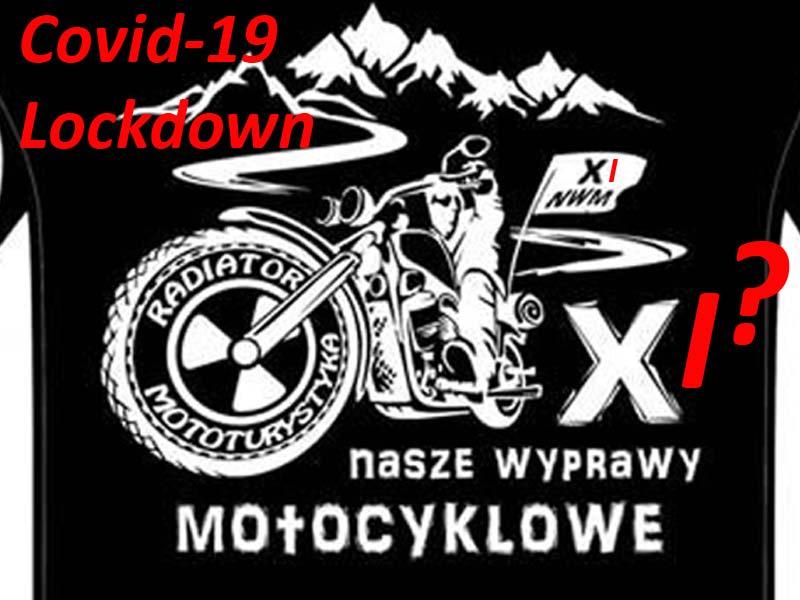 XI Nasze Wyprawy Motocyklowe – lockdown
